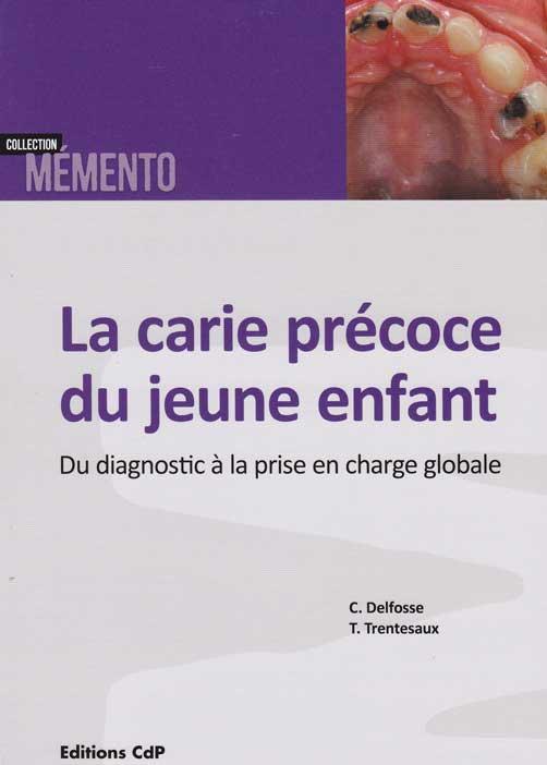 CARIE-PRECOCE