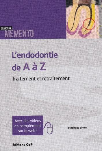 endodontie traitement et retraitement