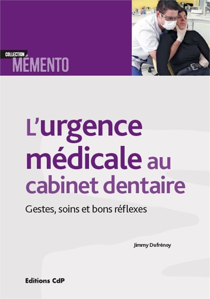 urgence medicale au cabinet dentaire